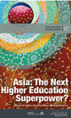 Asia: The Next Higher Education Superpower?